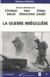 La guerre irrégulière - Couverture - Format classique