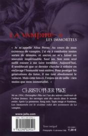 La vampire t.6 ; les immortels - 4ème de couverture - Format classique