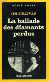 Collection : Serie Noire N° 1798 La Ballade Des Diamants Perdus - Couverture - Format classique