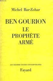 Ben Gourion. Le Prophete Arme. - Couverture - Format classique