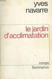 Le Jardin D'Acclimatation. - Couverture - Format classique