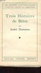 Trois Histoires De Betes - Couverture - Format classique
