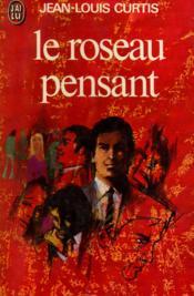 Le roseau pensant / 1975 / Curtis, J.L. / Réf10904 - Couverture - Format classique