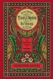Le tour du monde en 80 jours ; les mondes connus et inconnus - Couverture - Format classique