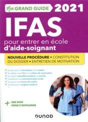 Je prépare ; mon grand guide IFAS pour entrer en école d'aide-soignant ; nouvelle procédure, constitution du dossier, entretien de motivation (édition 2021) - Couverture - Format classique