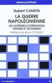 La guerre napoleonienne-les systemes d'operations. theorie et technique - Intérieur - Format classique