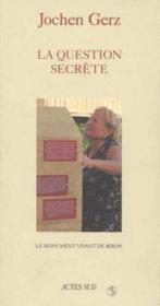 Le monument vivant de biron - la question secrete - Couverture - Format classique