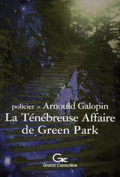 La ténébreuse affaire de Green Park - Intérieur - Format classique