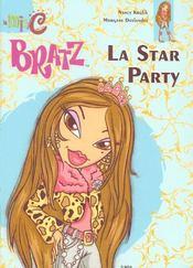 Bratz ; la star party - Intérieur - Format classique
