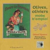 Olives oliviers mode d'emploi - Couverture - Format classique