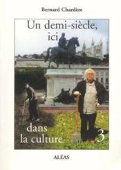 Un demi-siècle dans la culture t.3 - Couverture - Format classique