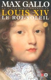Louis XIV t.1 ; le roi-soleil - Couverture - Format classique