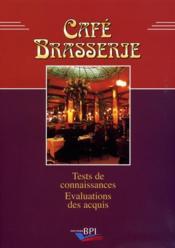 Café brasserie ; tests de connaissances - Couverture - Format classique