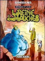 Georges Et Louis Romanciers T.4 ; Georges Et Louis T.4 ; La Reine Des Mouches - Intérieur - Format classique