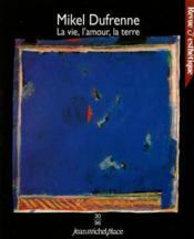 Revue D'Esthetique N.30 ; Mikel Dufrenne, La Vie, L'Amour, La Terre - Couverture - Format classique