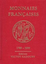 Monnaies Francaises 1789-1999 - Intérieur - Format classique