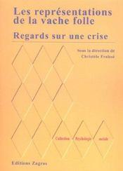 Regard Sur Une Crise ; Les Representations De La Vache Folle - Intérieur - Format classique