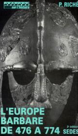 L'europe barbare de 476 a 774 - Couverture - Format classique
