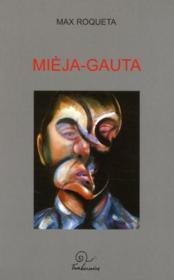 Mièja-Gauta ; o lo gentilòme de veire - Couverture - Format classique