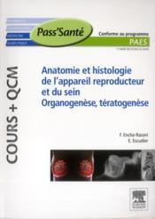 Anatomie et histologie de l'appareil reproducteur et du rein ; organogenèse, tératogenèse ; cours + QCM - Couverture - Format classique