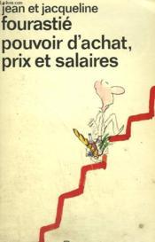 Pouvoir D'Achat, Prix Et Salaires. Collection : Idees N° 374 - Couverture - Format classique