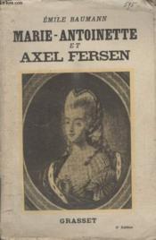 Marie Antoinette Et Axel Fersen. - Couverture - Format classique
