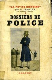 Dossiers De Police. - Couverture - Format classique