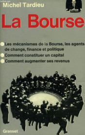 La Bourse. - Couverture - Format classique