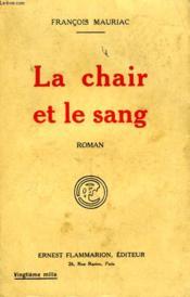 La Chair Et Le Sang. - Couverture - Format classique