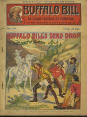 BUFFALO BILL N°341. LE SCOUT FANTÔME DU COLORADO. BUFFALO BILL'S DEAD DROP or THE GHOST-SCOUT OF COLORADO. - Couverture - Format classique