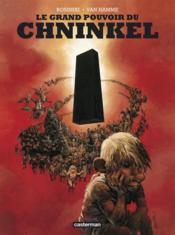 Le grand pouvoir du chninkel - Couverture - Format classique