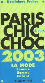 Paris chic à prix choc 2003. la mode, homme, femme, enfant - Intérieur - Format classique