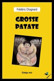 Grosse patate - Couverture - Format classique