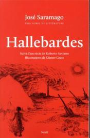Hallebardes ; suivi d'un récit de Roberto Saviano - Couverture - Format classique
