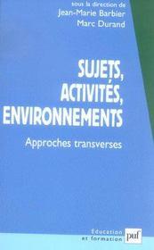 Sujets, activités, environnements ; approches transverses - Intérieur - Format classique