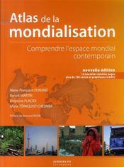 Atlas de la mondialisation 2007 ; comprendre l'espace mondial contemporain - Intérieur - Format classique