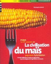 La Civilisation Du Mais - Intérieur - Format classique
