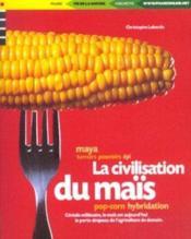 La Civilisation Du Mais - Couverture - Format classique