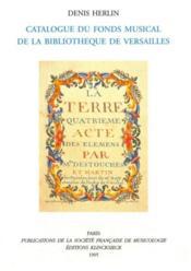 Catalogue du fond musical de la bibliothèque de Versailles - Couverture - Format classique