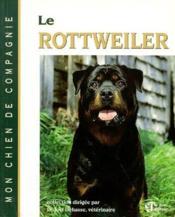 Le rottweiler - Couverture - Format classique