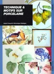 Technique & motifs sur porcelaine - Intérieur - Format classique