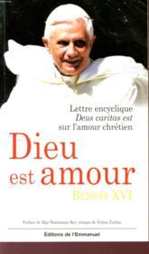 Dieu est amour ; lettre encyclique deus caritas est sur l'amour chrétien - Couverture - Format classique