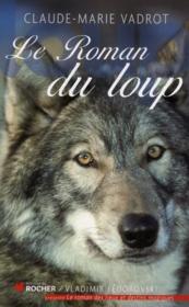telecharger Le roman du loup livre PDF/ePUB en ligne gratuit