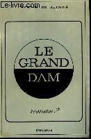 Le Grand Dam - Couverture - Format classique