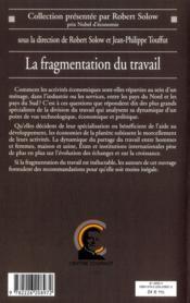 La fragmentation du travail ; Etats, entreprises et marchés face à la spécialisation des économies - 4ème de couverture - Format classique