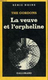 Collection : Serie Noire N° 1799 La Veuve Et L'Orpheline - Couverture - Format classique
