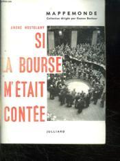 Si La Bourse M Etait Contee. - Couverture - Format classique