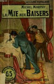 La Mie Aux Baisers. Collection Le Livre Populaire N° 52. - Couverture - Format classique