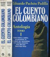 El Cuento Colombiano. Antologia. Tomo I Y Ii. - Couverture - Format classique