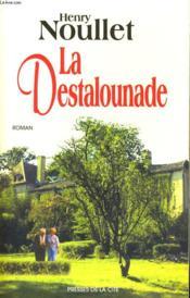 La Destalounade - Couverture - Format classique